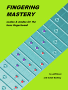 FINGERING MASTERY scales & modes for the bass fingerboard